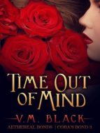 TIME OUT OF MIND: CORA?S BOND 3