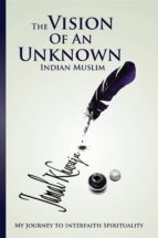 The Vision Of An Unknown Indian (ebook)