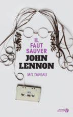 IL FAUT SAUVER JOHN LENNON