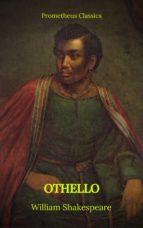 Othello (Best Navigation, Active TOC)(Prometheus Classics) (ebook)