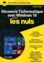 Découvrir l'informatique avec Windows 10 Mégapoche Pour les Nuls, nelle édition (ebook)