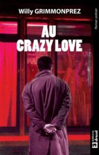 Au crazy Love (ebook)