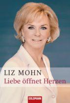 Liebe öffnet Herzen (ebook)