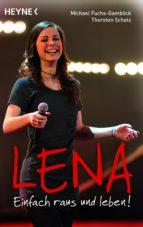 Lena - Einfach raus und leben! (ebook)