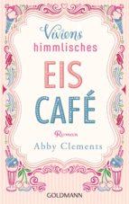 Viviens himmlisches Eiscafé (ebook)
