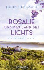 ROSALIE UND DAS LAND DES LICHTS