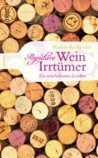 Populäre Wein-Irrtümer. Ein unterhaltsames Lexikon (ebook)