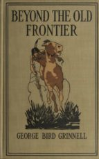 Beyond the Old Frontier -  (ebook)