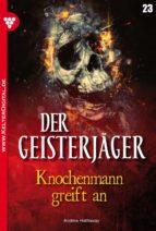 Der Geisterjäger 23 - Gruselroman (ebook)