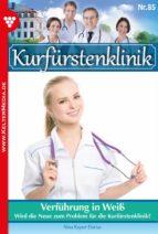 Kurfürstenklinik 85 – Arztroman (ebook)