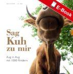 Sag Kuh zu mir (ebook)