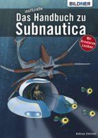 Das inoffizielle Handbuch zu Subnautica: Alle Tipps und Tricks zum Spiel mit Lexikon der Kreaturen (ebook)