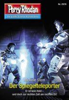 Perry Rhodan 2978: Der Spiegelteleporter (ebook)