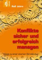 Konflikte sicher und erfolgreich managen (ebook)