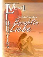 BEZAHLTE LIEBE (VENUS LIBENTINA BD.1)