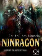 NINRAGON: DER KEIL DES HIMMELS