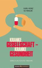Kranke Gesellschaft – kranke Gesundheit (ebook)