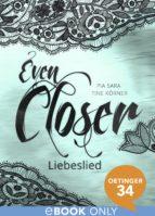 Even Closer: Liebeslied (ebook)