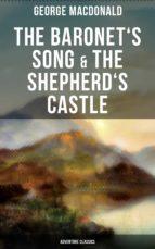 The Baronet's Song & The Shepherd's Castle (Adventure Classics) (ebook)