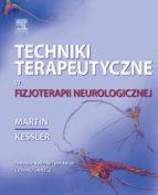 Techniki terapeutyczne w fizjoterapii neurologicznej (ebook)