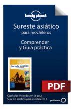 Sureste asiático para mochileros 4_13. Comprender y Guía práctica (ebook)