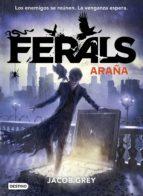 Ferals 3. Araña (ebook)