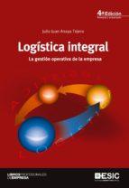 Logística integral. La gestión operativa de la empresa (ebook)