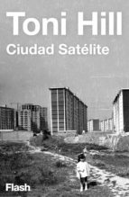 Ciudad satélite (Flash Relatos) (ebook)