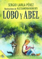Lobo y Abel (ebook)