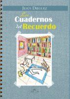 Los cuadernos del recuerdo (ebook)
