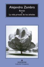 Bonsái y La vida privada de los árboles (ebook)