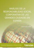 ANÁLISIS DE LA RESPONSABILIDAD SOCIAL CORPORATIVA DE LAS GRANDES CIUDADES EN ESPAÑA