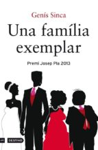 UNA FAMÍLIA EXEMPLAR (EDICIÓ DEDICADA SANT JORDI 2014)