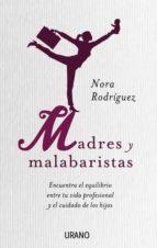 Madres y malabaristas (ebook)