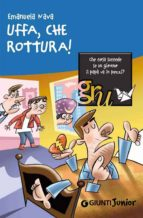 Uffa, che rottura! (ebook)