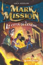 Mark Mission e la Città di Cenere (ebook)
