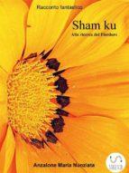 Sham Ku - Alla ricerca del Fiordoro (ebook)