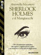 Sherlock Holmes e il Mangiaocchi (ebook)