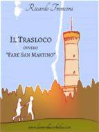 """Il trasloco, ovvero """"Fare San Martino"""" (ebook)"""