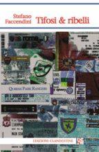 Tifosi e ribelli (ebook)