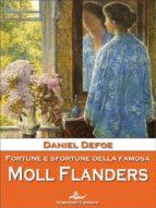 Fortune e sfortune della famosa Moll Flanders (ebook)