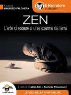 Zen (L'arte di essere a una spanna da terra)(Audio-eBook) (ebook)