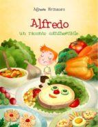 Alfredo. un racconto commestibile. (ebook)