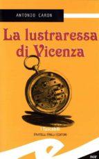 La lustraressa di Vicenza (ebook)