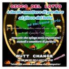 E' Facile  Smettere Di Perdere  Al Gioco Del Lotto se sai come farlo  Butt Change by Mat Marlin  (ebook)