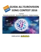 Guida all'Eurovision Song Contest 2016 (ebook)