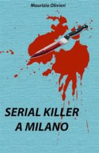 Serial killer a Milano (ebook)