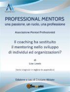 Il coaching ha sostituito il mentoring nello sviluppo di individui ed organizzazioni? (ebook)