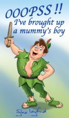 Ooopss!! I´ve Brought Up a Mummy´s Boy (eBook)