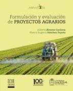 Formulación y Evaluación de proyectos agrarios (ebook)